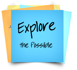 "Stack of Post-it Notes with the words, ""Explore the Possible"""